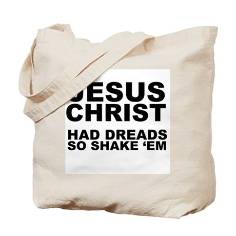 Jesus had Dreads Tote Bag