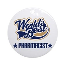 Pharmacist Gift (Worlds Best) Ornament (Round)
