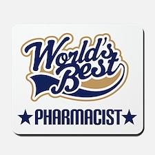 Pharmacist Gift (Worlds Best) Mousepad