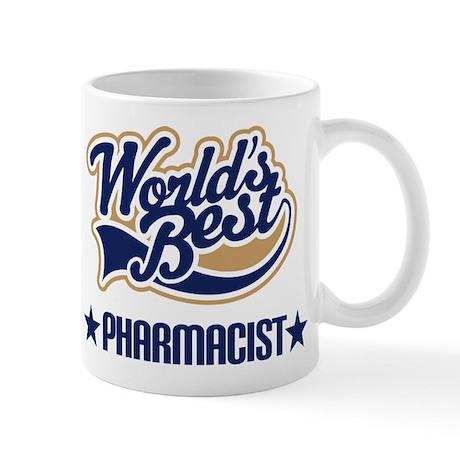 Pharmacist Gift (Worlds Best) Mug