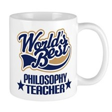 Philosophy Teacher Gift (Worlds Best) Small Mug