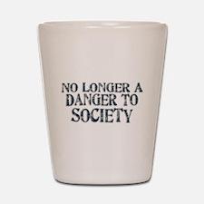 Danger To Society Shot Glass