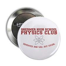 """Physics Club 2.25"""" Button"""