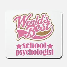 School Psychologist Gift (Worlds Best) Mousepad