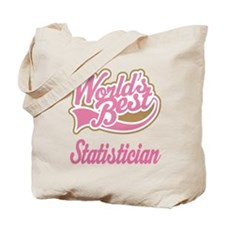 Statistician Gift (Worlds Best) Tote Bag