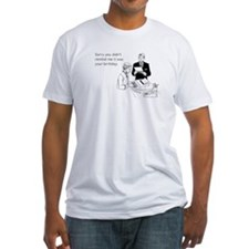 Birthday Reminder Fitted T-Shirt