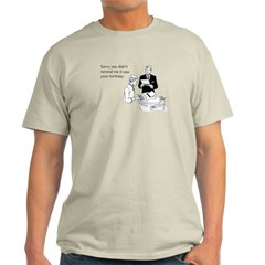Birthday Reminder Light T-Shirt