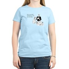 Birthday Reminder Women's Light T-Shirt