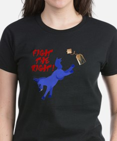 Fight the Right! Tee