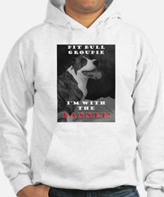 Pit Bull I'm with the banned! Hoodie