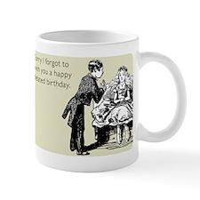 Happy Belated Birthday Mug