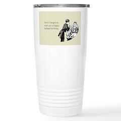 Happy Belated Birthday Travel Mug