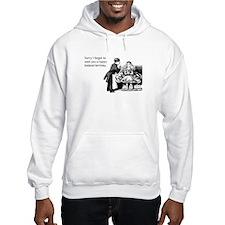 Happy Belated Birthday Hooded Sweatshirt