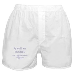 My World Was Rocked Boxer Shorts