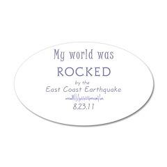 My World Was Rocked 38.5 x 24.5 Oval Wall Peel