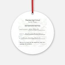 'Breakfast Club Detention' Ornament (Round)
