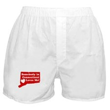 Somebody in Connecticut Loves Me  Boxer Shorts