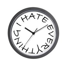 Wall Clock I Hate Everything Clock