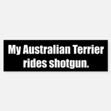 My Australian Terrier (Bumper Sticker)
