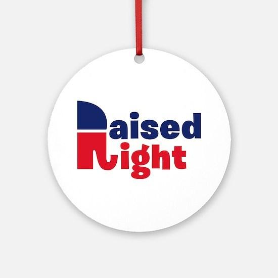 Raised Right Ornament (Round)