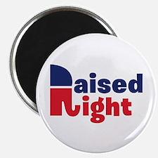 "Raised Right 2.25"" Magnet (10 pack)"