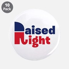 """Raised Right 3.5"""" Button (10 pack)"""