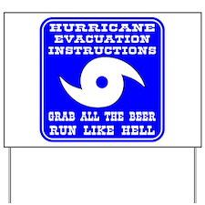 Hurricane Evacuation Yard Sign