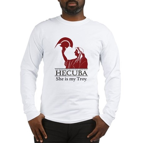 Greek Play 2010: HECUBA Long Sleeve T-Shirt