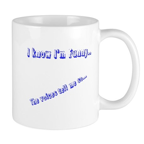 I know I'm Funny Mug