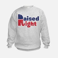 Raised Right 2 Sweatshirt