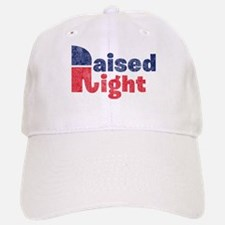 Raised Right 2 Baseball Baseball Cap