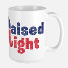 Raised Right 2 Mug