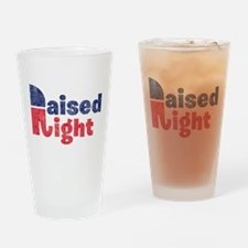 Raised Right 2 Drinking Glass