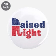 """Raised Right 2 3.5"""" Button (10 pack)"""