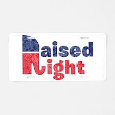 Raised Right 2 Aluminum License Plate