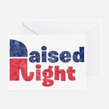 Raised Right 2 Greeting Card
