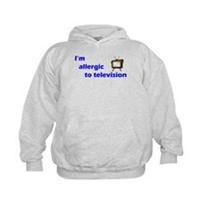Allergic to TV Hoodie