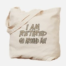 Unique Retirement gag Tote Bag
