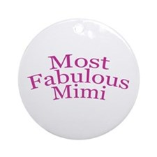 Most Fabulous Mimi Ornament (Round)