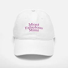 Most Fabulous Mimi Baseball Baseball Cap