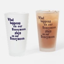 What Happens on our Honeymoon Drinking Glass