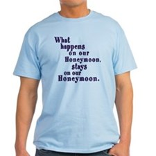What Happens on our Honeymoon T-Shirt