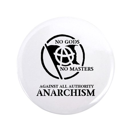 "No Gods No Masters 3.5"" Button (100 pack)"