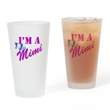 I'm A Mimi Drinking Glass