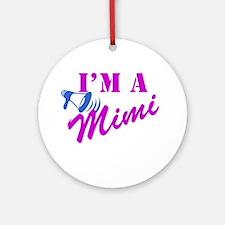 I'm A Mimi Ornament (Round)