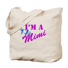 I'm A Mimi Tote Bag
