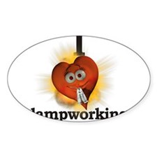 I heart / love lampworking Oval Decal