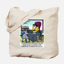 Cat Has 9 Life Insurance Plans Tote Bag