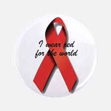 """I Wear Red For The World. 3.5"""" Button"""