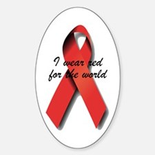 I Wear Red For The World. Decal